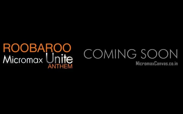 Micromax-Unite-Anthem-Coming-soon